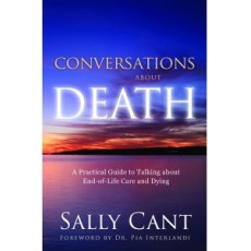 Conversations About Death (HARD COPY) by Sally Cant